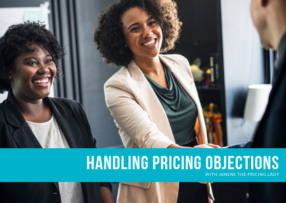 Handling Pricing Objections