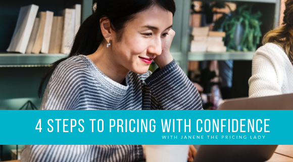 4 Steps to Pricing With Confidence