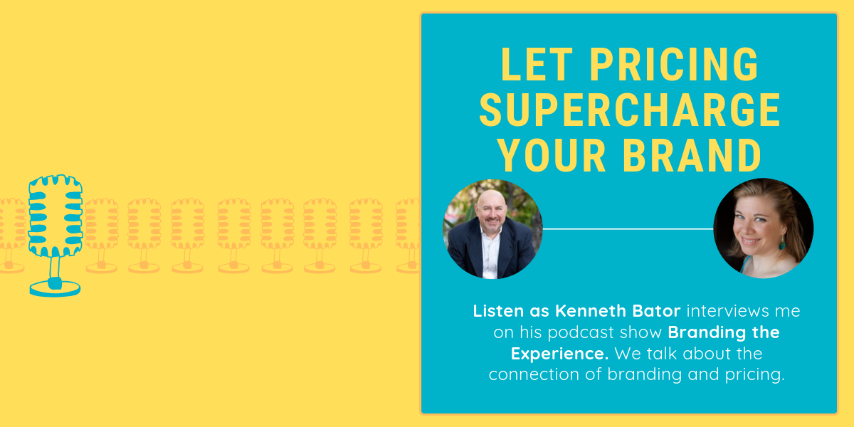Let Pricing Supercharge Your Brand on Branding the Experience