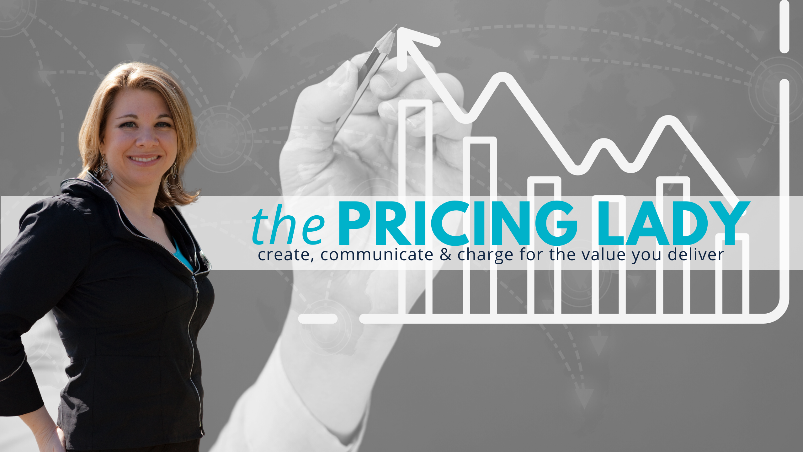 That Pricing Lady | Create Communicate & Charge for the Value You Deliver