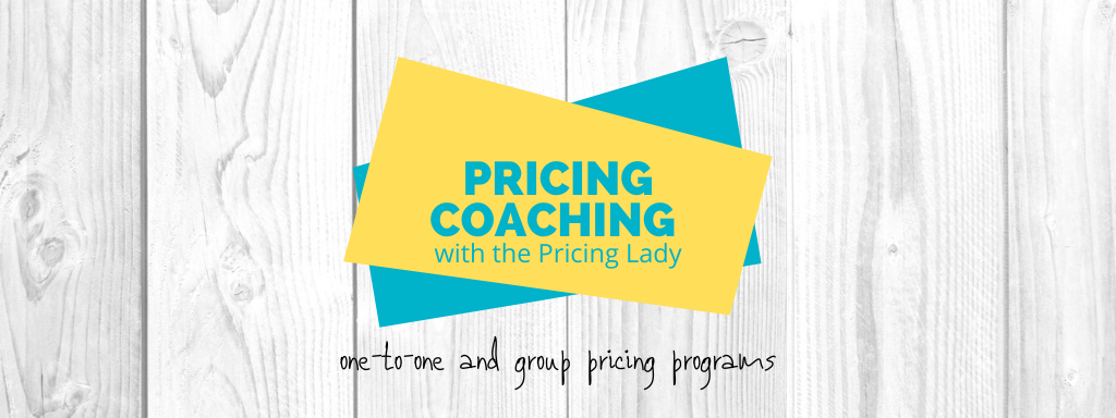 Pricing coaching with the Pricing Lady